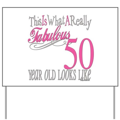 50th Birthday Gifts Yard Sign