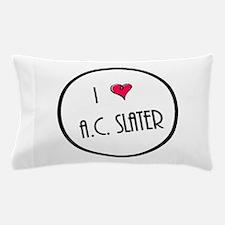 I Love AC Slater Pillow Case