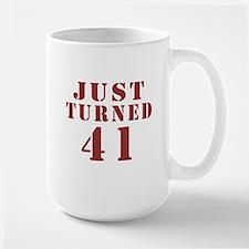 Just Turned 41 Birthday Mug