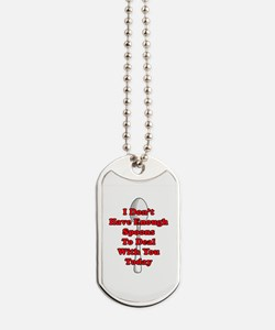 Not Enough Spoons! Dog Tags