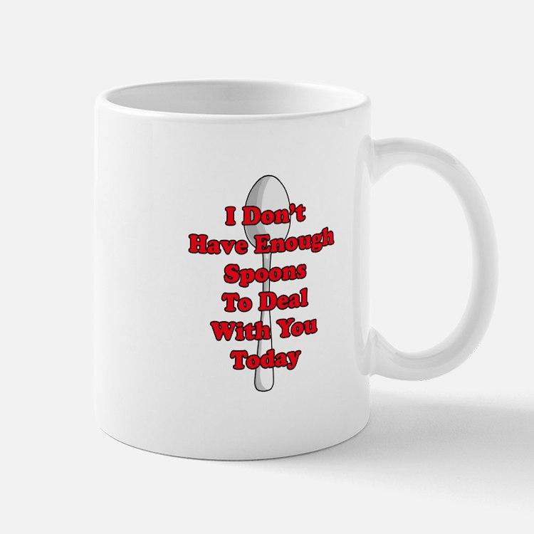 Not Enough Spoons! Mugs