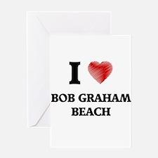 I love Bob Graham Beach Florida Greeting Cards