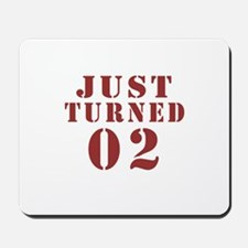 Just Turned 02 Birthday Mousepad
