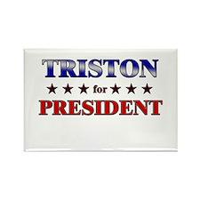 TRISTON for president Rectangle Magnet