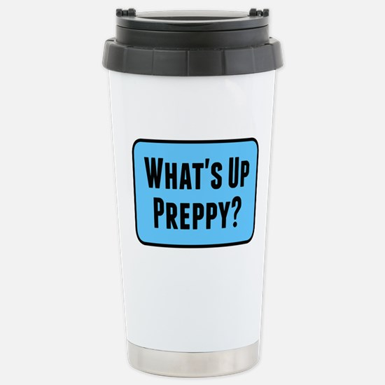 What's Up Preppy? Stainless Steel Travel Mug