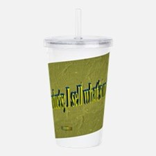 7th Quote; I don't sel Acrylic Double-wall Tumbler