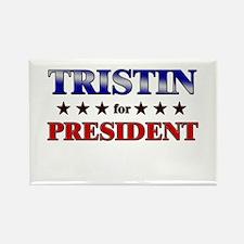 TRISTIN for president Rectangle Magnet