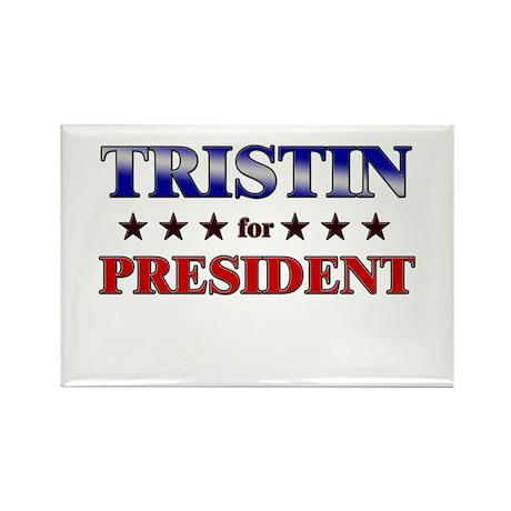 TRISTIN for president Rectangle Magnet (10 pack)