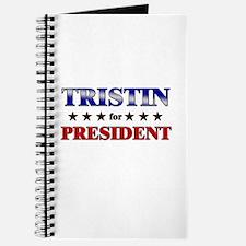 TRISTIN for president Journal