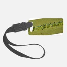 7th Quote; I don't sell products Luggage Tag