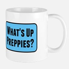 What's Up Preppies? Mugs