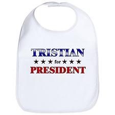 TRISTIAN for president Bib
