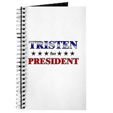 TRISTEN for president Journal