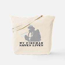 Firefighter Fireman Saves Lives  Tote Bag