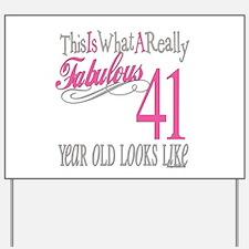 41st Birthday Gifts Yard Sign