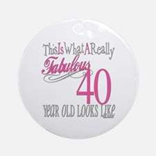 40th Birthday Gifts Ornament (Round)