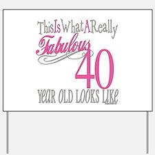 40th Birthday Gifts Yard Sign