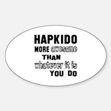 Hapkido more awesome than whatever Decal