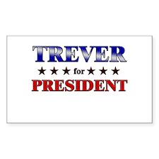 TREVER for president Rectangle Decal