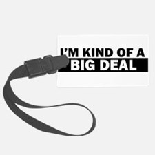 Cute Kind of a big deal since 1963 Luggage Tag