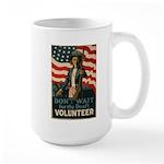 Volunteer!  Large Mug