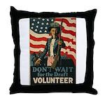 Volunteer!  Throw Pillow