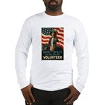 Volunteer!  Long Sleeve T-Shirt