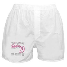 29th Birthday Gifts Boxer Shorts