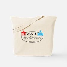 SayDyslexia Rally Tote Bag