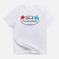 SayDyslexia Rally Infant T-Shirt