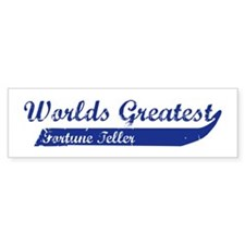 Greatest Fortune Teller Bumper Bumper Sticker