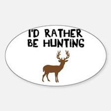 I'd rather be hunting Decal