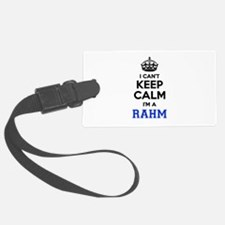 I can't keep calm Im RAHM Luggage Tag