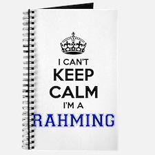 I can't keep calm Im RAHMING Journal