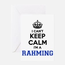 I can't keep calm Im RAHMING Greeting Cards