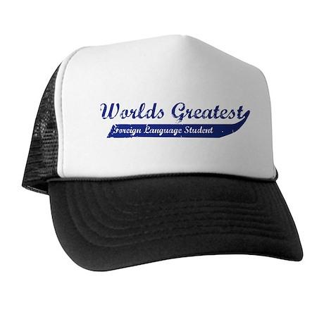 Greatest Foreign Language Stu Trucker Hat
