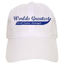Greatest Food Service Manager Baseball Cap