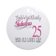 25th Birthday Gifts Ornament (Round)