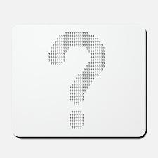 Questioning Mousepad
