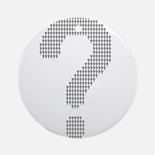 Questioning Round Ornament