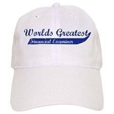 Greatest Financial Examiner Baseball Cap