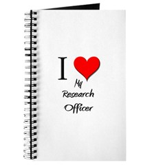 I Love My Research Officer Journal