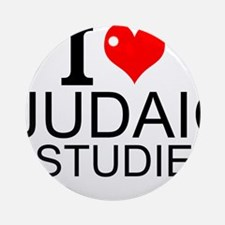 I Love Judaic Studies Round Ornament