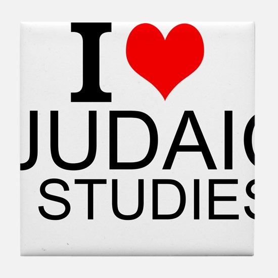 I Love Judaic Studies Tile Coaster