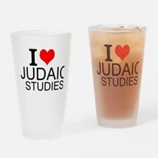 I Love Judaic Studies Drinking Glass