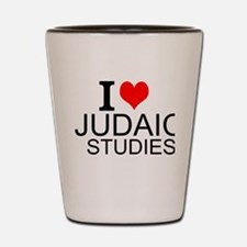 I Love Judaic Studies Shot Glass
