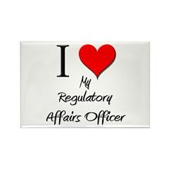 I Love My Regulatory Affairs Officer Rectangle Mag