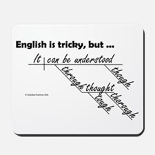 English is Tricky Mousepad