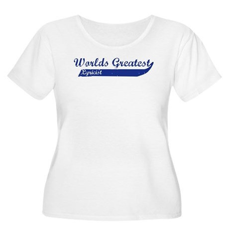 Greatest Lyricist Women's Plus Size Scoop Neck T-S