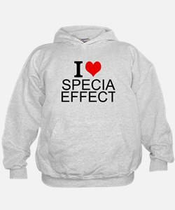 I Love Special Effects Hoodie